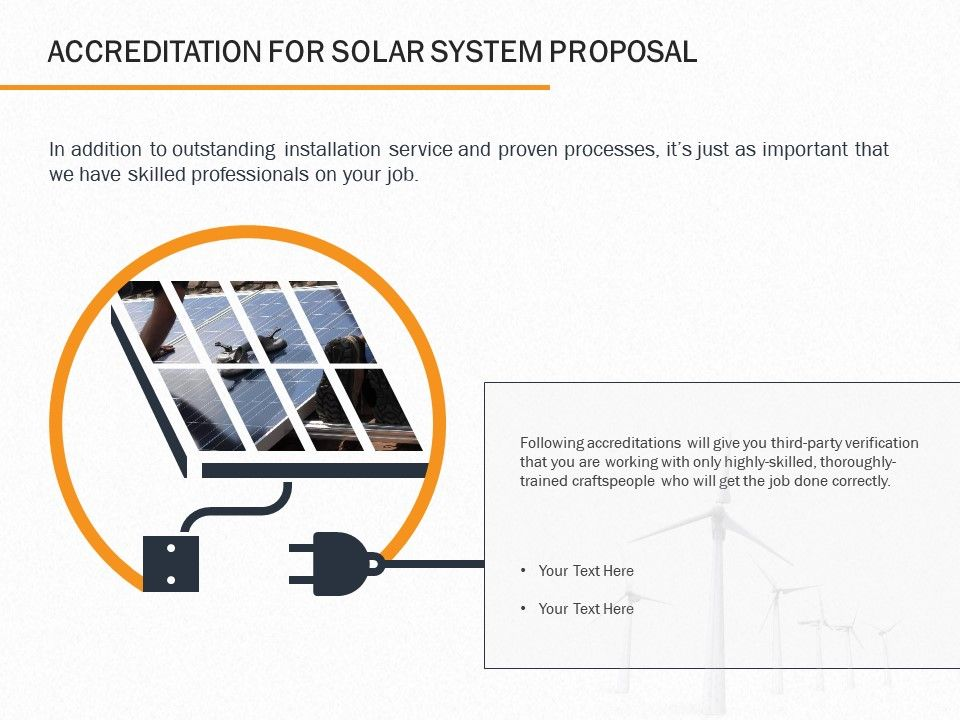 Accreditation For Solar System Proposal Ppt Powerpoint Presentation Outline Example File