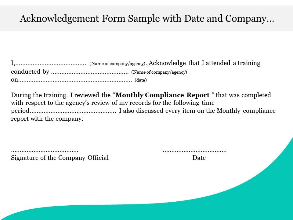Acknowledgement Form Sample With Date And Company Official Signature Presentation Powerpoint Diagrams Ppt Sample Presentations Ppt Infographics