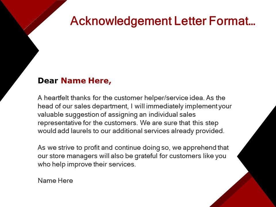 Acknowledgement Letter Format With Name And Briefing Of The Purpose Comment Template Presentation Sample Of Ppt Presentation Presentation Background Images