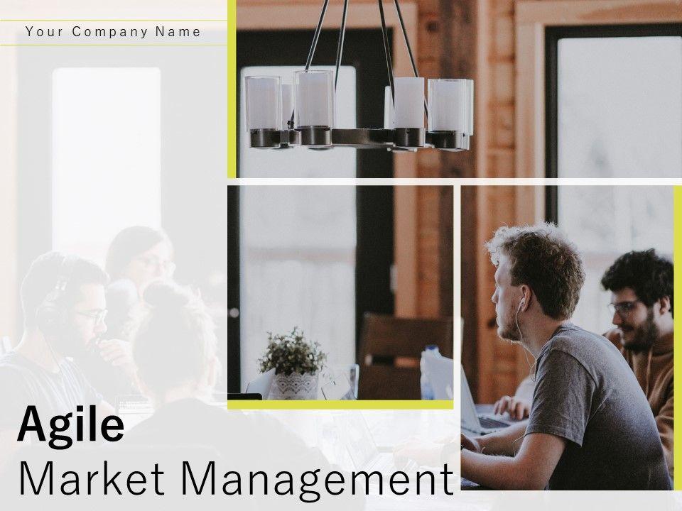 Agile Market Management Powerpoint Presentation Slides