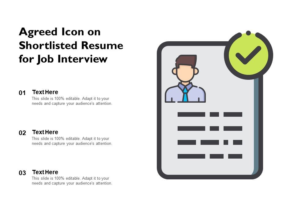 Agreed Icon On Shortlisted Resume For Job Interview Powerpoint