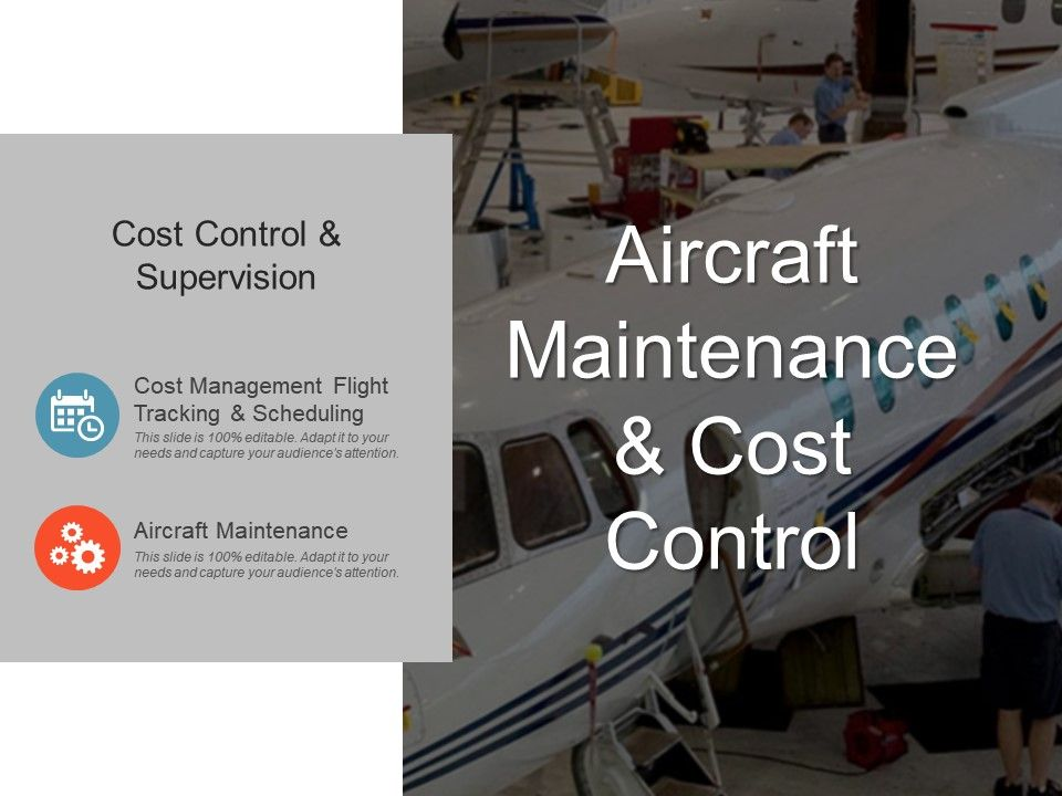 Aircraft Maintenance And Cost Control Powerpoint Ideas