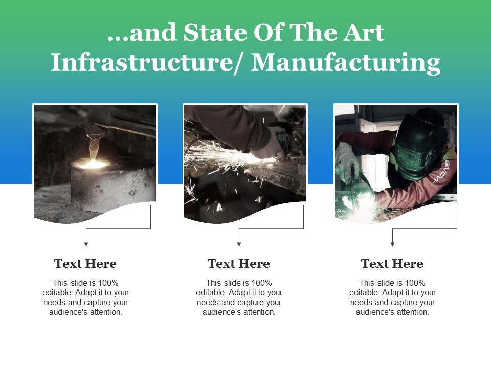 and_state_of_the_art_infrastructure_manufacturing_ppt_slides_deck_Slide01