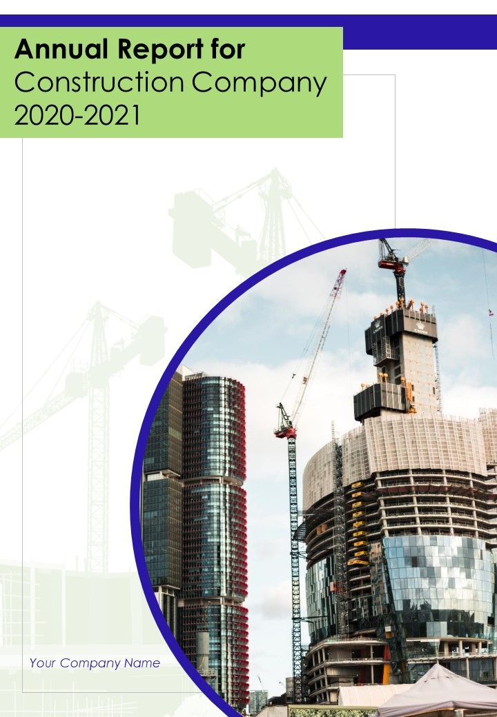 Annual Report For Construction Company 2020 2021 PDF DOC PPT Document Report Template