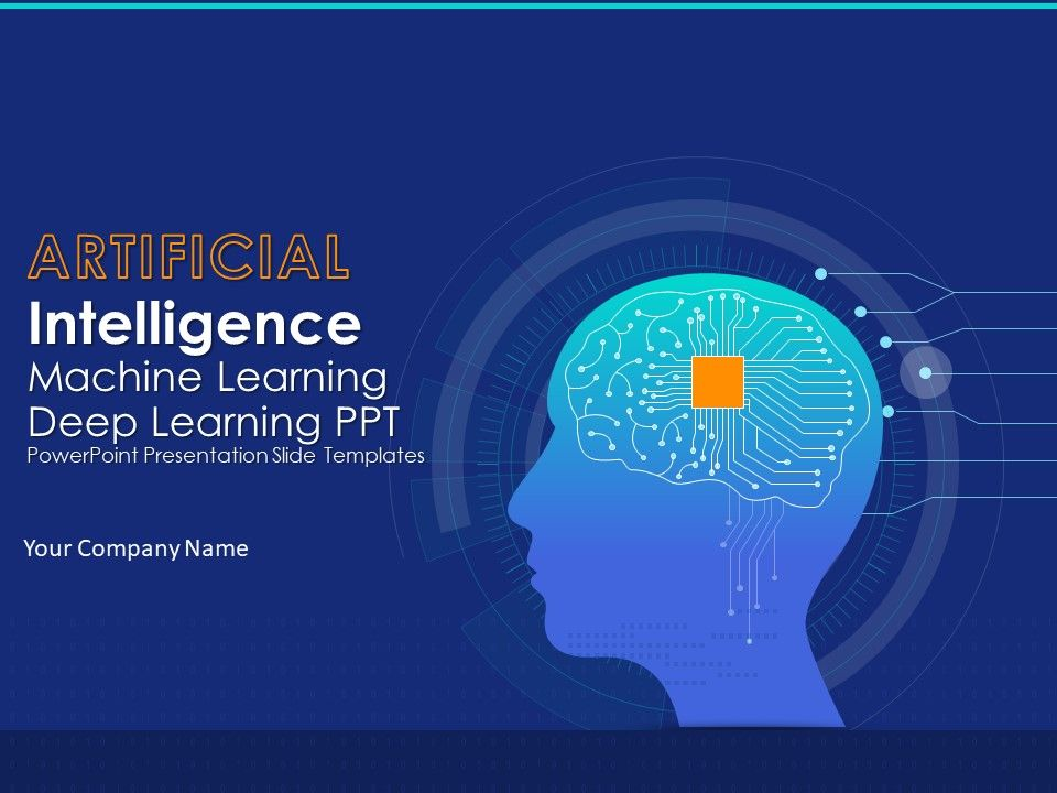Artificial Intelligence Machine Learning Deep Learning Ppt Powerpoint Presentation Slide Templates Powerpoint Slide Images Ppt Design Templates Presentation Visual Aids