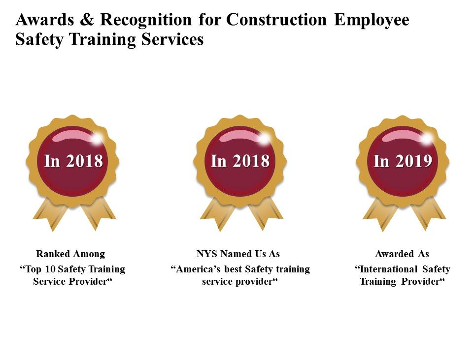 Awards And Recognition For Construction Employee Safety Training Services Ppt Infographics