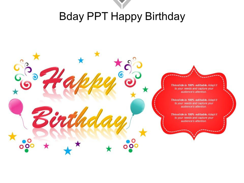 bday ppt happy birthday powerpoint slides diagrams themes for