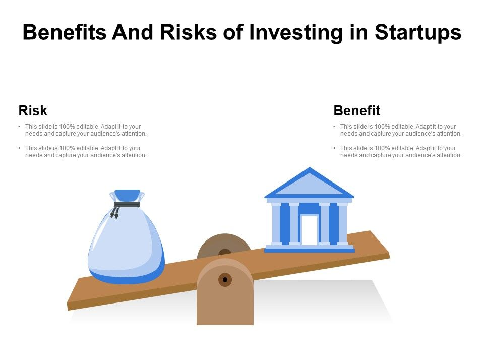 Benefits And Risks Of Investing In Startups