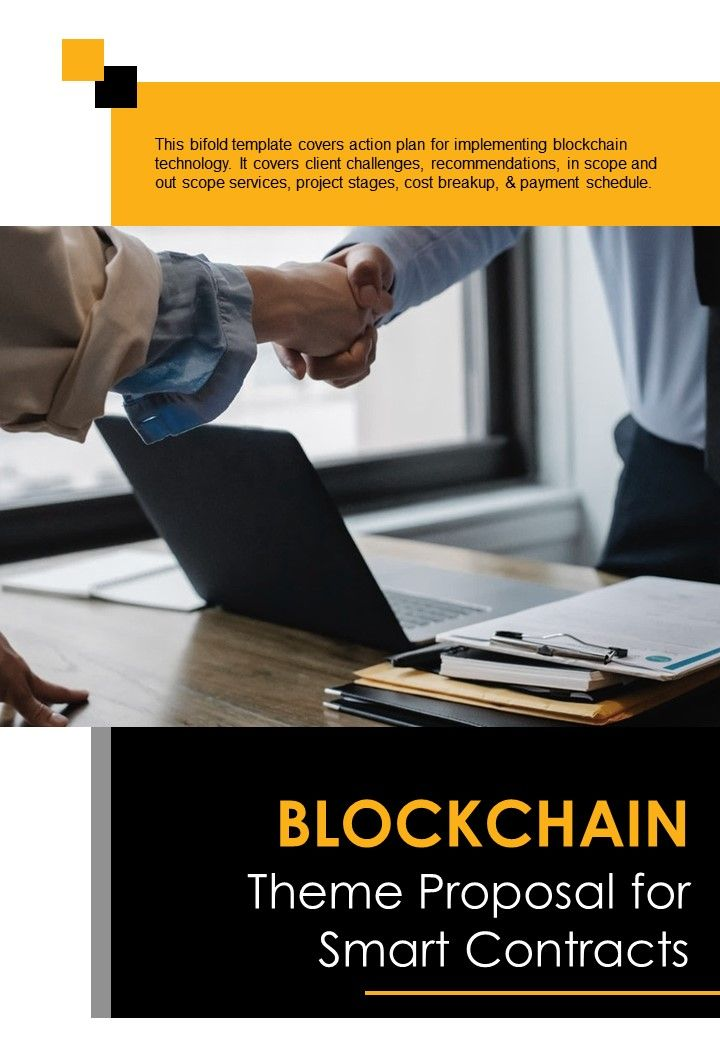 Bi Fold Blockchain Theme Proposal For Smart Contracts Document Report PDF PPT Template