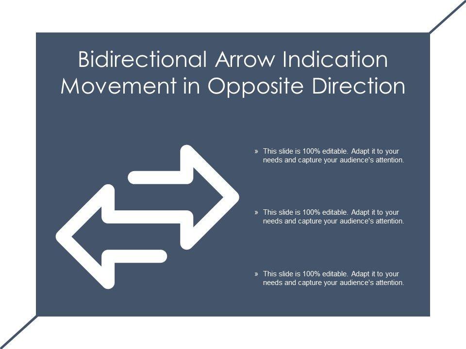Bidirectional Arrow Indication Movement In Opposite Direction Presentation Graphics Presentation Powerpoint Example Slide Templates