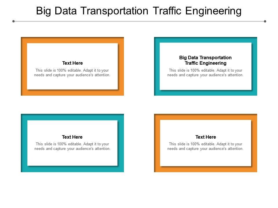 Big Data Transportation Traffic Engineering Ppt Powerpoint Presentation Portfolio Guidelines Cpb