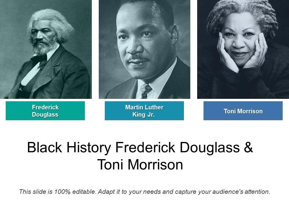 black history frederick douglass and toni morrison powerpoint