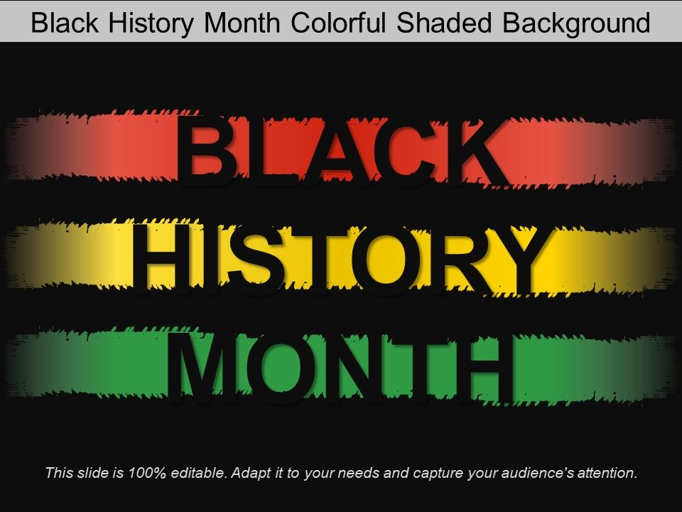 Black History Month Colorful Shaded Background Presentation Graphics Presentation Powerpoint Example Slide Templates