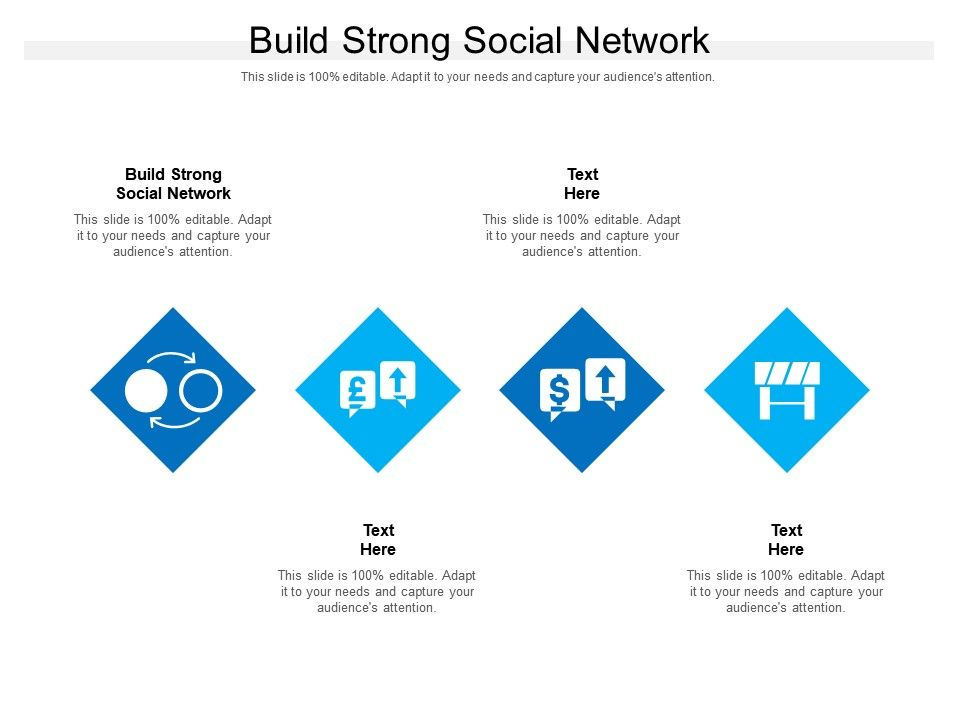 Build Strong Social Network Ppt Powerpoint Presentation Introduction Cpb
