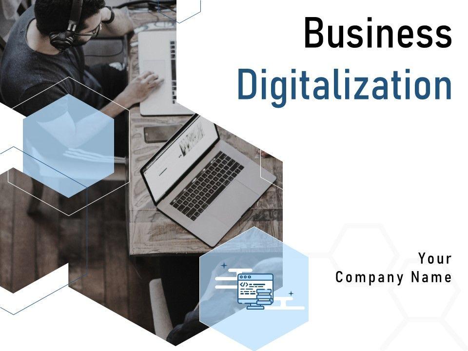 Business Digitalization Powerpoint Presentation Slides