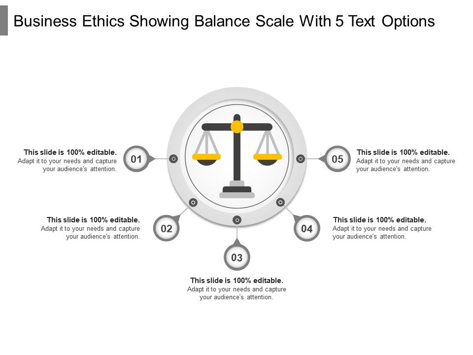 business_ethics_showing_balance_scale_with_5_text_options_Slide01