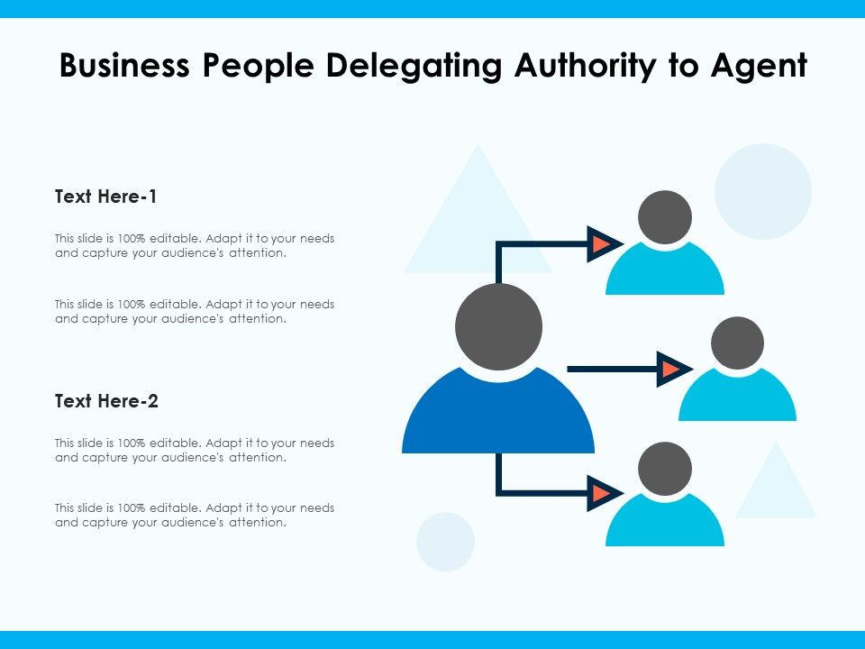 Business People Delegating Authority To Agent