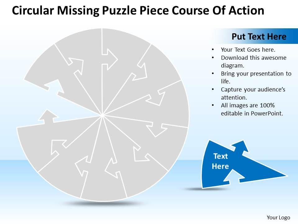 Business powerpoint templates circular missing puzzle piece course businesspowerpointtemplatescircularmissingpuzzlepiececourseofactionsalespptslidesslide01 toneelgroepblik Images