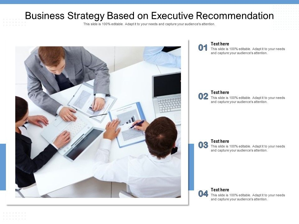 Business Strategy Based On Executive Recommendation