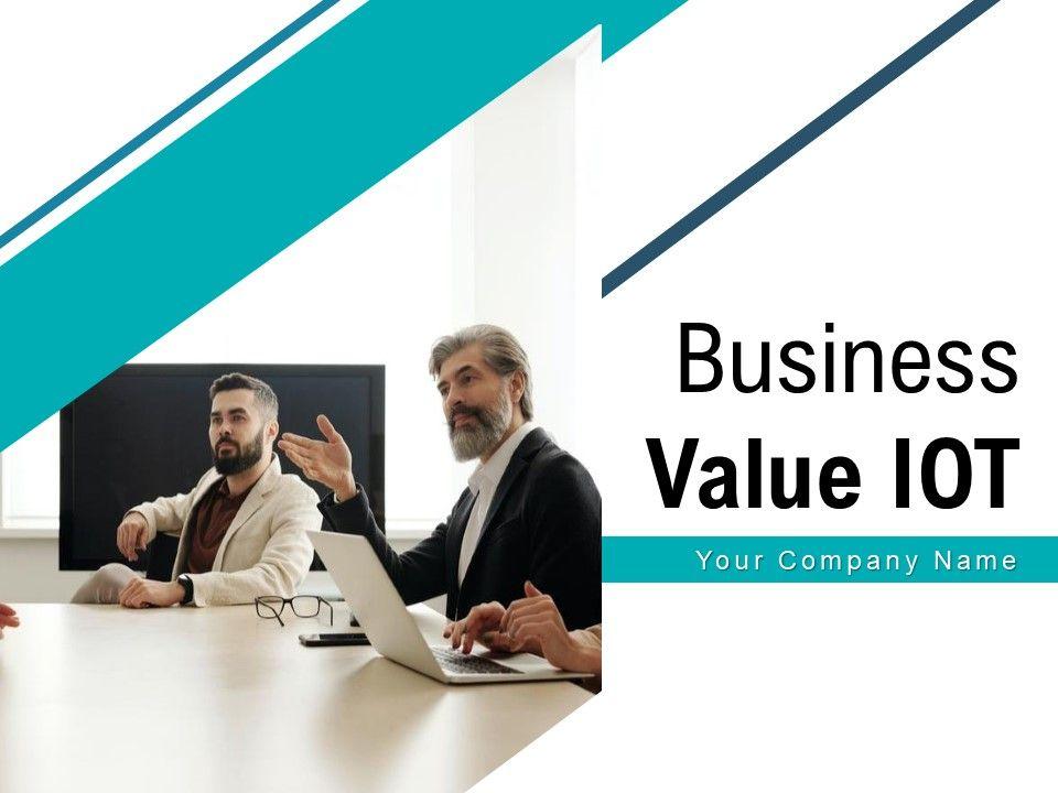 Business Value IOT Framework Management Applications Products Development