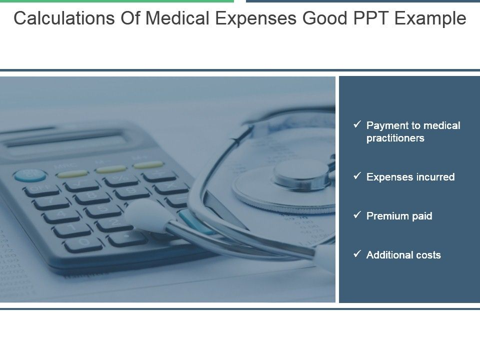 calculations_of_medical_expenses_good_ppt_example_Slide01