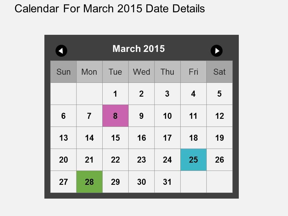 Calendar For March 2015 Date Details Flat Powerpoint Design