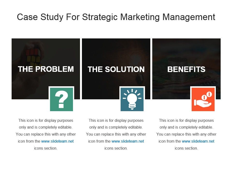 Case Study For Strategic Marketing Management Ppt Template