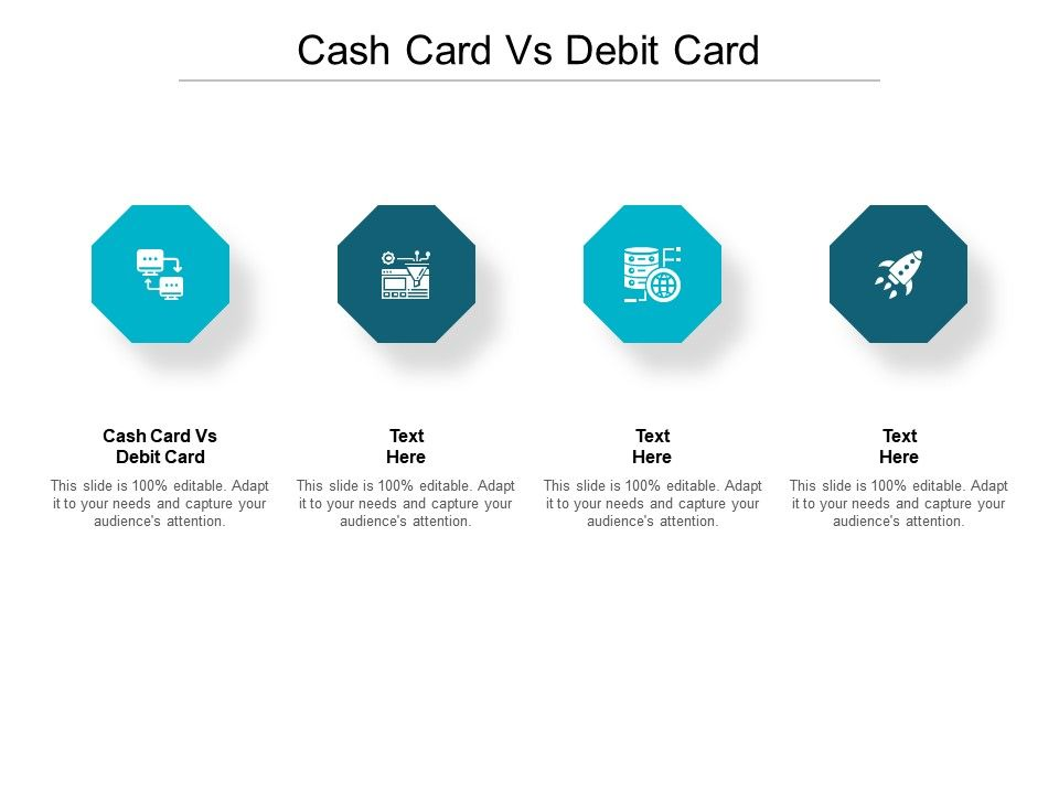 Cash Card Vs Debit Card Ppt Powerpoint Presentation Infographic