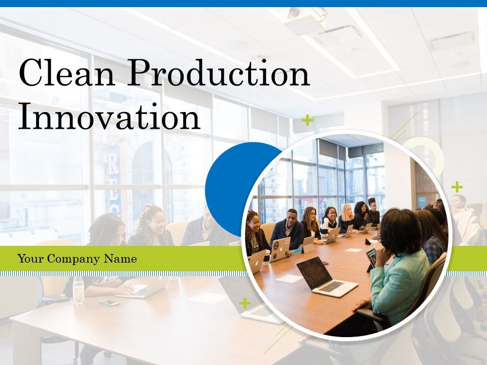 Clean Production Innovation Powerpoint Presentation Slides