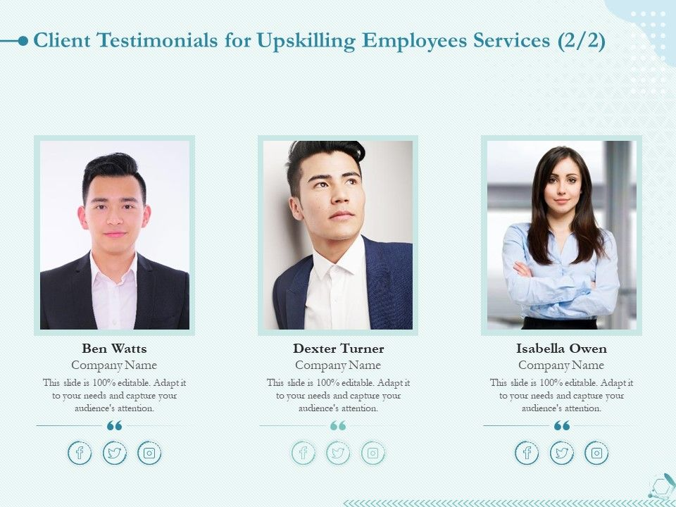 Client Testimonials For Upskilling Employees Services L1571 Ppt Powerpoint Visuals
