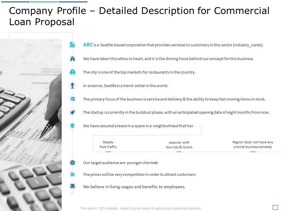 Company Profile Detailed Description For Commercial Loan Proposal Ppt Portfolio Format