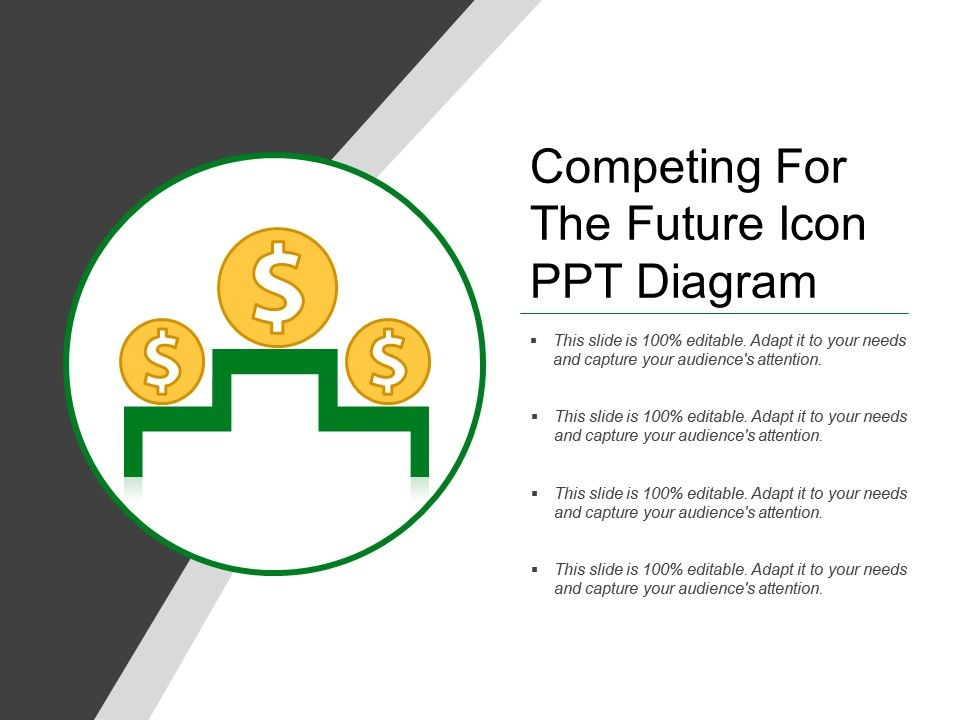 Competing for the future icon ppt diagram template presentation competingforthefutureiconpptdiagramslide01 competingforthefutureiconpptdiagramslide02 competingforthefutureiconpptdiagramslide03 ccuart Choice Image
