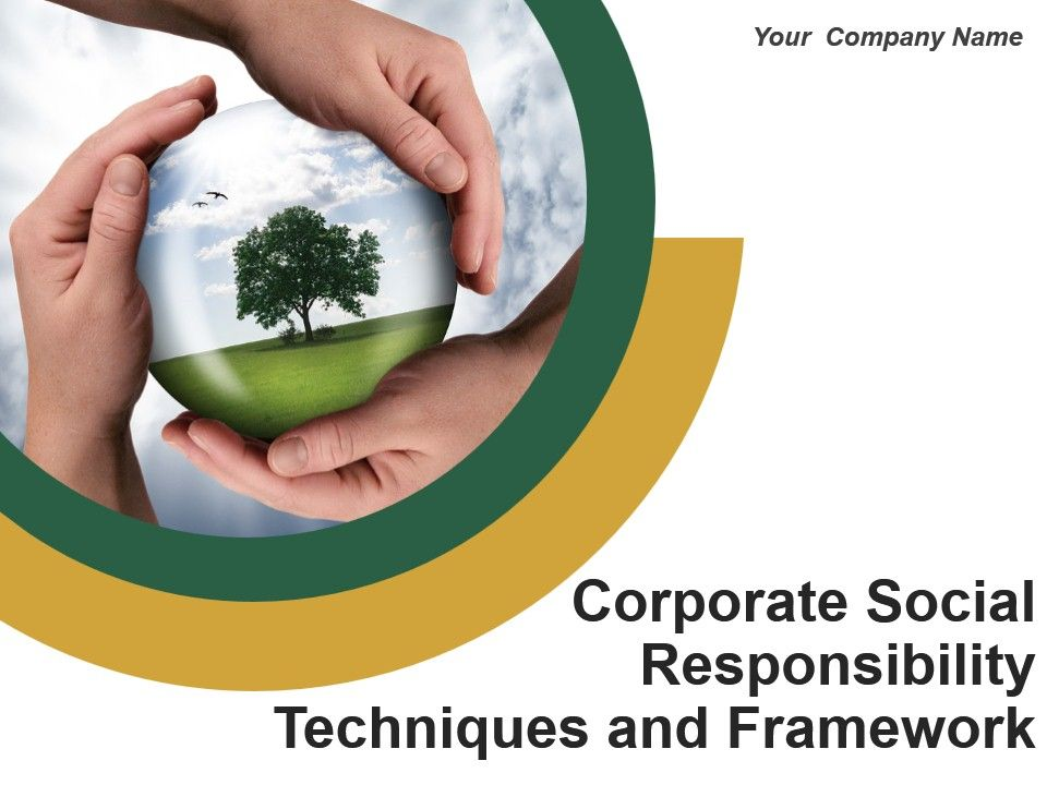 Corporate Social Responsibility Techniques And Framework