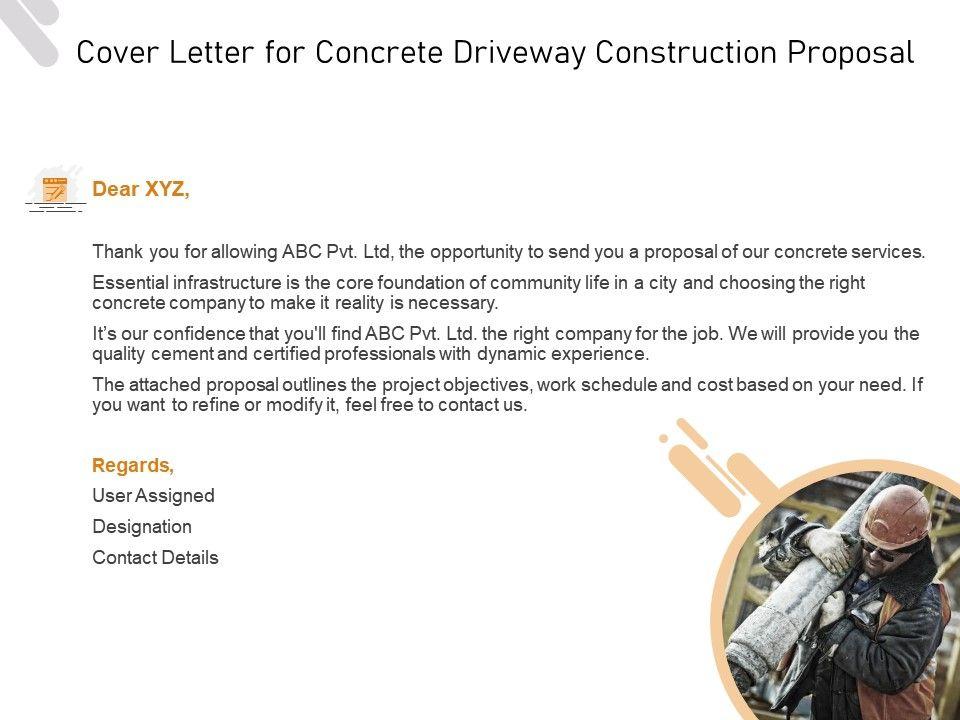 Cover Letter For Concrete Driveway Construction Proposal Ppt Powerpoint Presentation Portfolio Powerpoint Presentation Templates Ppt Template Themes Powerpoint Presentation Portfolio