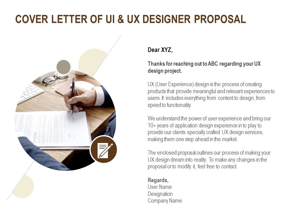 Cover Letter Of Ui And Ux Designer Proposal Ppt Powerpoint Presentation Show Gridlines Templates Powerpoint Presentation Slides Template Ppt Slides Presentation Graphics