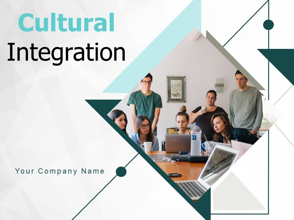 Cultural Integration Planning Evaluation Service Communication Opportunity