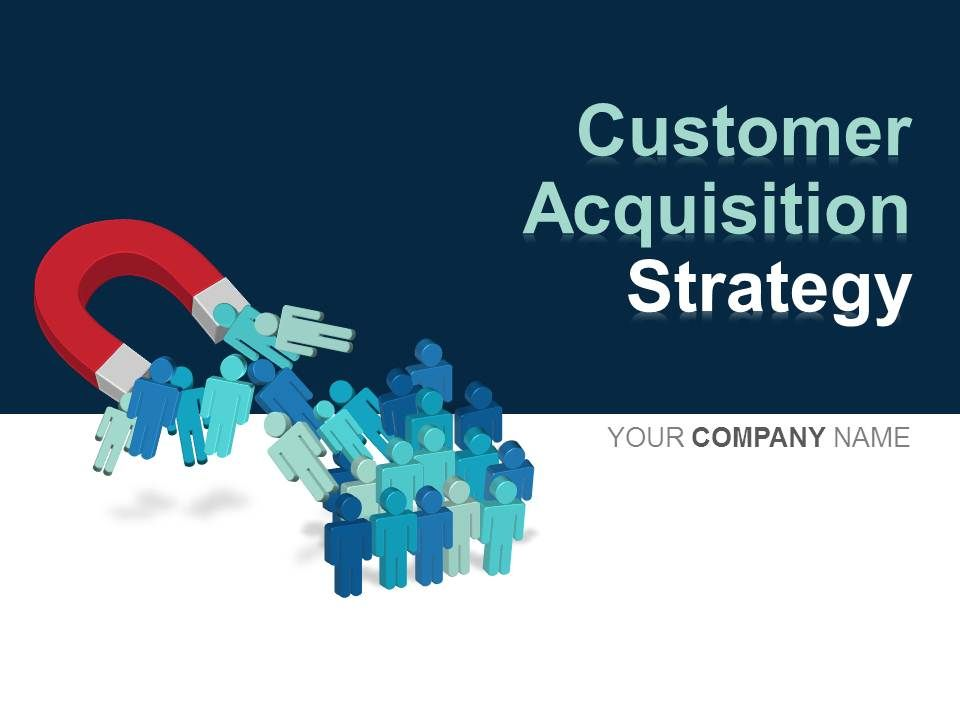 Customer Acquisition Strategy Powerpoint Presentation Slides
