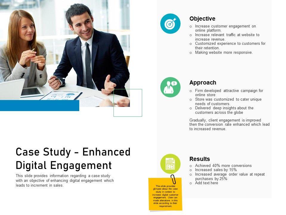 Customer Engagement On Online Platform Case Study Enhanced Digital Engagement Ppt Model