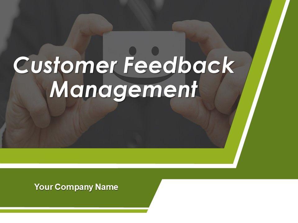 customer feedback management powerpoint presentation slides