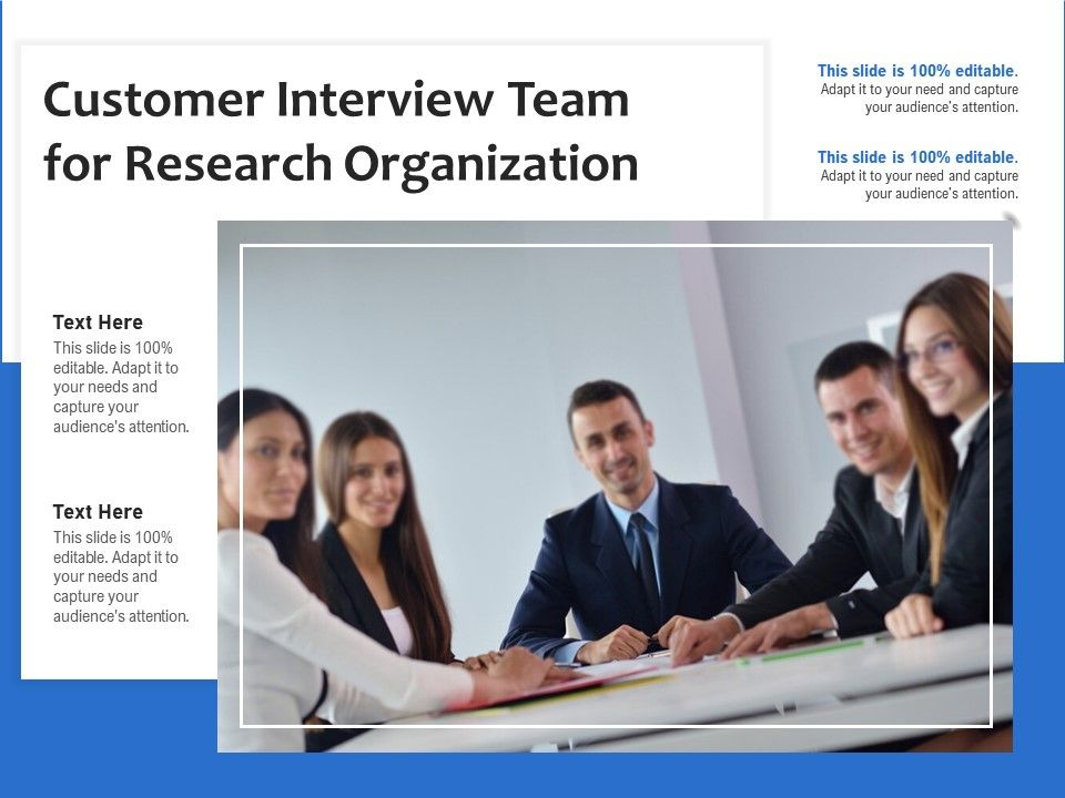 Customer Interview Team For Research Organization