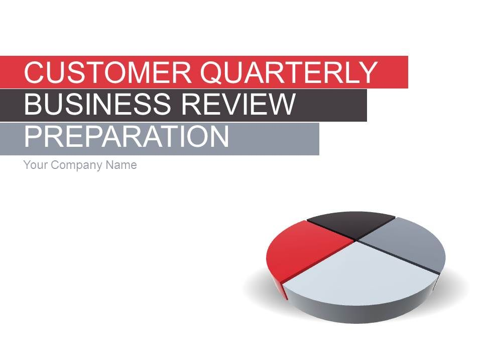 Customer Quarterly Business Review Preparation Powerpoint