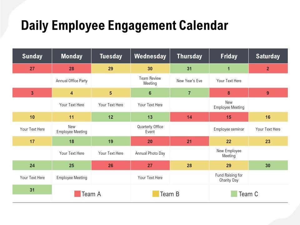 Daily Employee Engagement Calendar Powerpoint Slide Images Ppt Design Templates Presentation Visual Aids