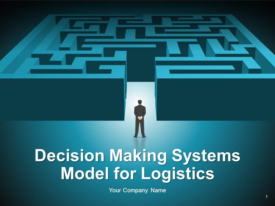 decision_making_systems_model_for_logistics_complete_powerpoint_deck_with_slides_Slide01