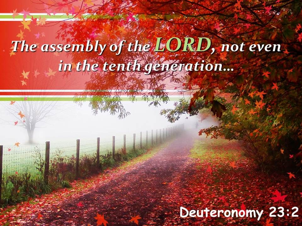 deuteronomy_23_2_the_assembly_of_the_lord_not_powerpoint_church_sermon_Slide01