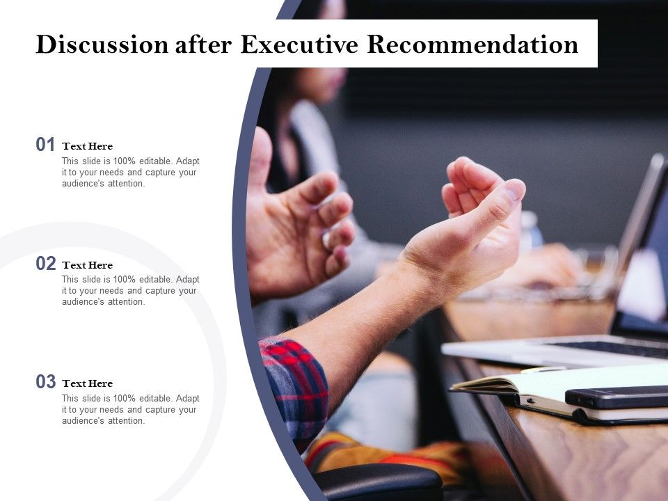 Discussion After Executive Recommendation
