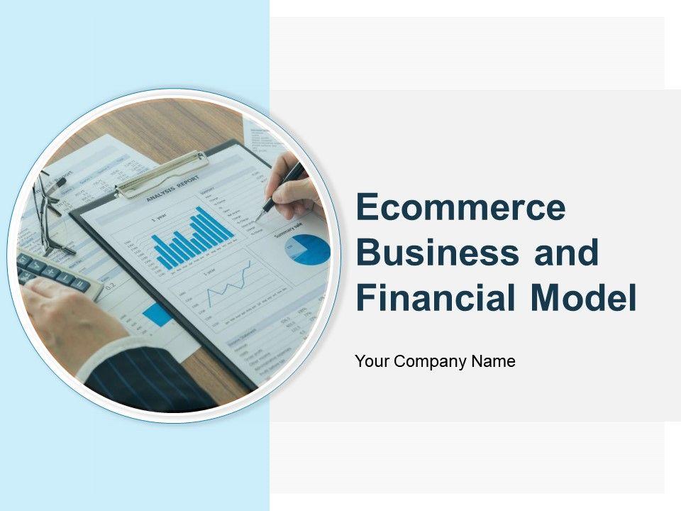 e_commerce_business_and_financial_model_powerpoint_presentation_slides_Slide01