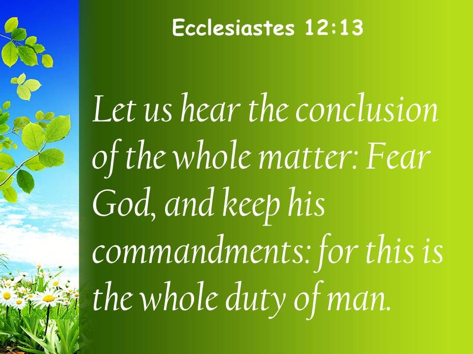 Ecclesiastes 12 13 This is the duty of every PowerPoint