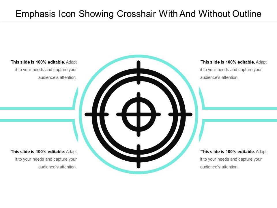 Emphasis icon showing crosshair with and without outline emphasisiconshowingcrosshairwithandwithoutoutlineslide01 emphasisiconshowingcrosshairwithandwithoutoutlineslide02 toneelgroepblik Image collections