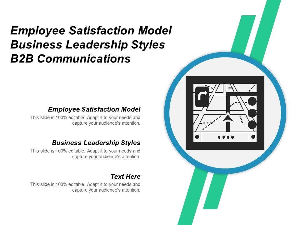 employee_satisfaction_model_business_leadership_styles_b2b_communications_cpb_Slide01