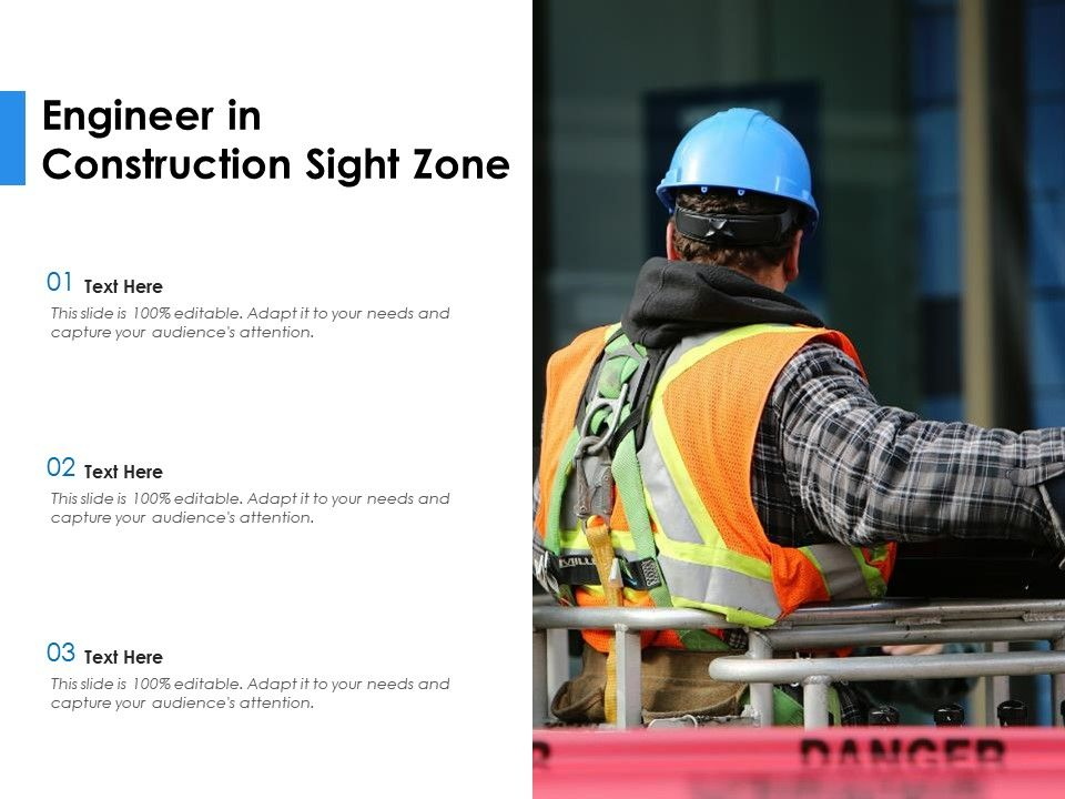 Engineer In Construction Sight Zone